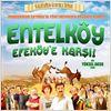 Entelköy Efeköy'e Karşı : poster