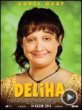 Deliha – Fragman