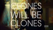 Clones Will Be Clones