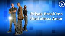 Prison Break'ten En Unutulmaz Anlar