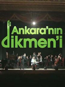 Ankara'nın Dikmen'i