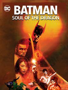 Batman : Soul of the Dragon Fragman