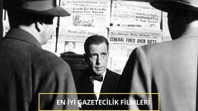 Üzerinden Zaman Geçse de Unutulmaması Gereken Gazetecilik Filmleri!