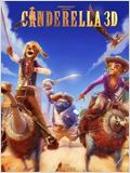 Cendrillon au Far West (Cinderella 3D)