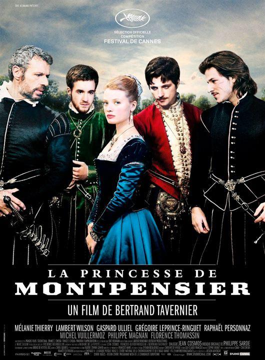 Montpensier Prensesi : Afis Grégoire Leprince-Ringuet, Raphaël Personnaz