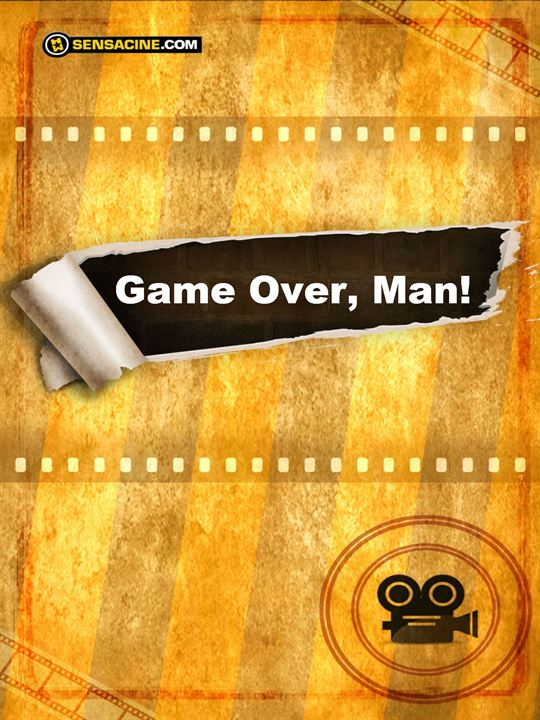 Game Over, Man! : Afis