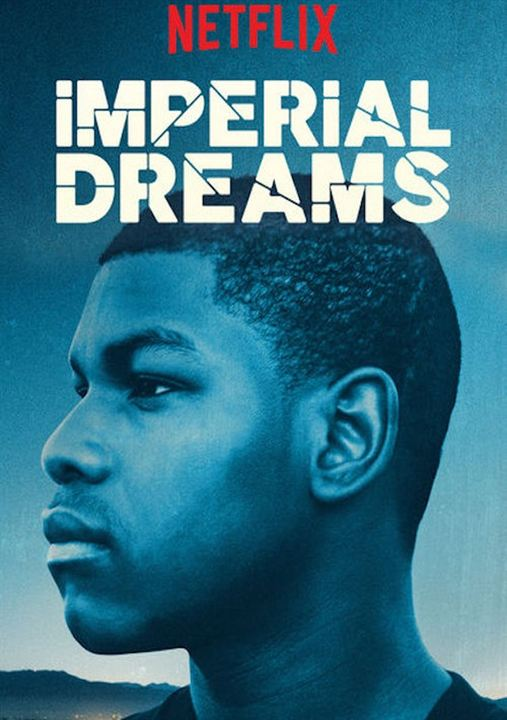 Imperial Dreams : Afis
