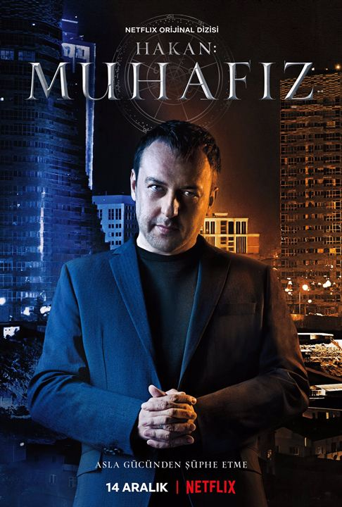 Hakan: Muhafiz / The Protector : Afis Okan Yalabik