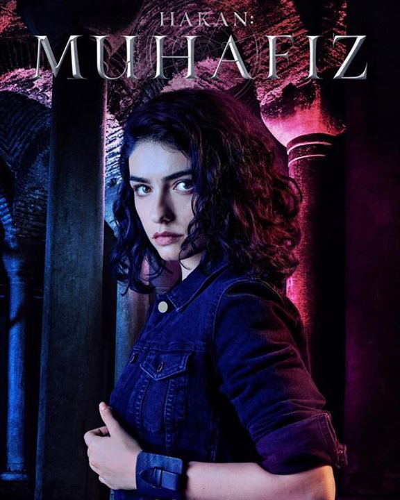 Hakan: Muhafiz / The Protector : Afis Hazar Ergüçlü