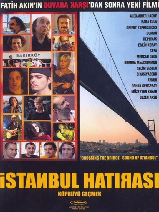 Istanbul Hatirasi: Köprüyü Geçmek : Afis