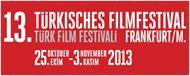 13. Türk Film Festivali Frankfurt'ta Yarışacak Filmler Açıklandı