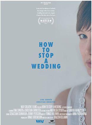 Hur man stoppar ett bröllop