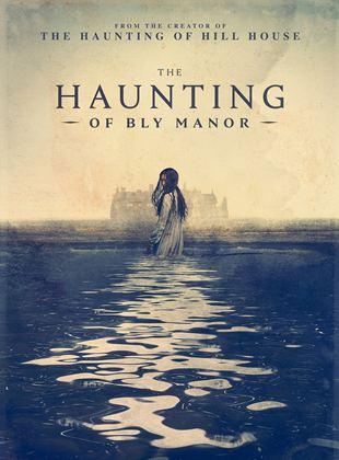 The Haunting: Bly Malikânesi