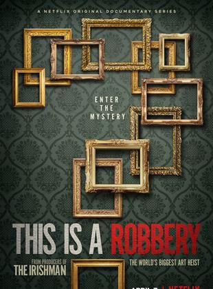 Bu Bir Soygundur: Dünyanın En Büyük Sanat Hırsızlığı