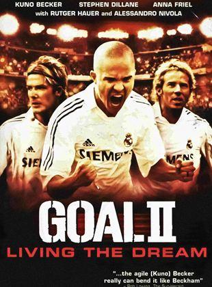 Gol 2: Bir Rüyayı Yaşamak