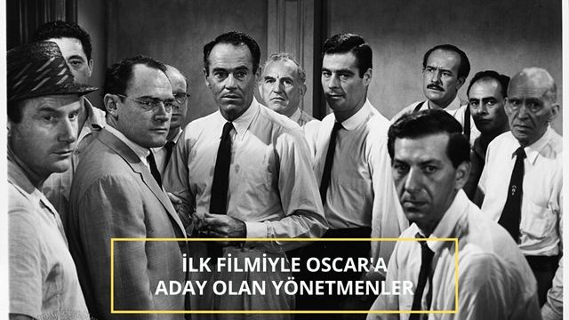 İlk Filmiyle Oscar'a Aday Olan Yönetmenler!