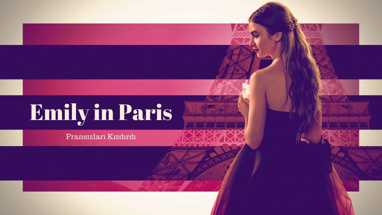 """""""Emily in Paris"""" Fransız Eleştirmenleri Kızdırdı - Haberler - Beyazperde.com"""